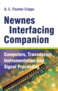 Foto Cover di Newnes Interfacing Companion, Ebook inglese di Tony Fischer-Cripps, edito da Elsevier Science