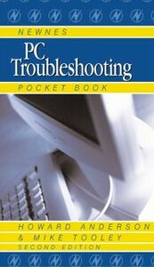 Ebook in inglese Newnes PC Troubleshooting Pocket Book Anderson, Howard , Tooley, Mike
