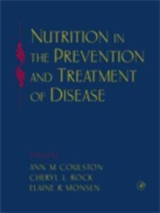 Foto Cover di Nutrition in the Prevention and Treatment of Disease, Ebook inglese di  edito da Elsevier Science