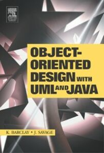 Ebook in inglese Object-Oriented Design with UML and Java Barclay, Kenneth , Savage, John