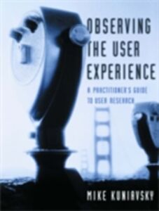 Ebook in inglese Observing the User Experience Kuniavsky, Mike
