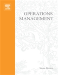 Ebook in inglese Operations Management Blackmon, Kate , Brown, Steve , Cousins, Paul , Maylor, Harvey