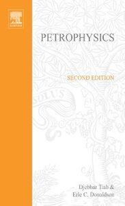 Ebook in inglese Petrophysics Donaldson, Erle C. , Tiab, Djebbar