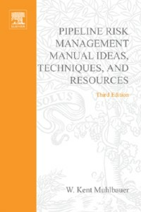 Ebook in inglese Pipeline Risk Management Manual Muhlbauer, W. Kent