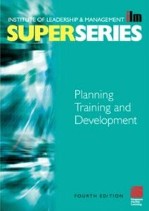 Ebook in inglese Planning Training and Development Super Series -, -