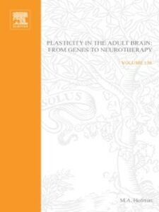 Foto Cover di Plasticity in the Adult Brain: From Genes to Neurotherapy, Ebook inglese di  edito da Elsevier Science