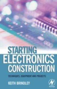 Ebook in inglese Starting Electronics Construction Brindley, Keith