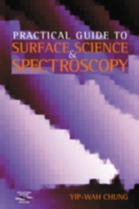 Ebook in inglese Practical Guide to Surface Science and Spectroscopy Chung, Yip-Wah