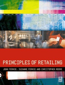 Ebook in inglese Principles of Retailing Fernie, John , Fernie, Suzanne , Moore, Christopher