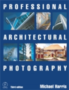 Ebook in inglese Professional Architectural Photography Harris, Michael