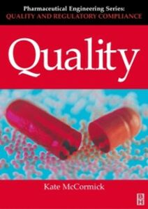 Ebook in inglese Quality (Pharmaceutical Engineering Series) McCormick, Kate