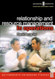 Ebook in inglese Relationship and Resource Management in Operations Loader, David