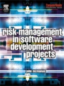 Ebook in inglese Risk Management in Software Development Projects McManus, John