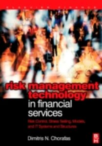Foto Cover di Risk Management Technology in Financial Services, Ebook inglese di Dimitris N. Chorafas, edito da Elsevier Science