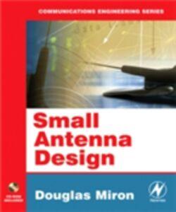 Ebook in inglese Small Antenna Design Miron, Douglas B.