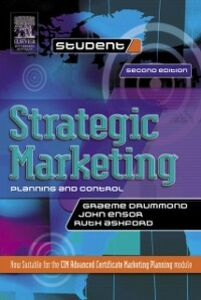 Ebook in inglese Strategic Marketing: Planning and Control Ashford, Ruth , Drummond, Graeme , Ensor, John