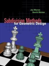 Subdivision Methods for Geometric Design