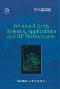 Ebook in inglese Advanced Array Systems, Applications and RF Technologies Fourikis, Nicholas
