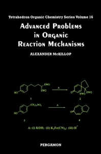 Ebook in inglese Advanced Problems in Organic Reaction Mechanisms -, -