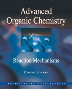 Foto Cover di Advanced Organic Chemistry, Ebook inglese di Reinhard Bruckner, edito da Elsevier Science