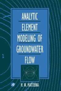Ebook in inglese Analytic Element Modeling of Groundwater Flow Haitjema, H. M.