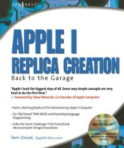 Ebook in inglese Apple I Replica Creation Owad, Tom
