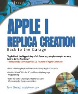 Ebook in inglese Apple I Replica Creation Owad, Tom