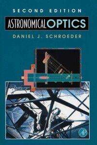 Foto Cover di Astronomical Optics, Ebook inglese di Daniel J. Schroeder, edito da Elsevier Science