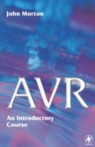 Ebook in inglese AVR: An Introductory Course Morton, John
