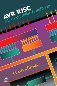 Ebook in inglese AVR RISC Microcontroller Handbook Kuhnel, Claus