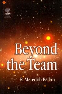 Ebook in inglese Beyond the Team Belbin, R. M.