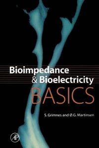 Ebook in inglese Bioimpedance and Bioelectricity Basics Grimnes, Sverre , Martinsen, Orjan G.