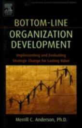 Bottom-Line Organization Development