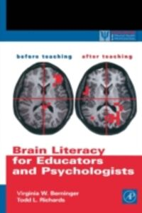 Ebook in inglese Brain Literacy for Educators and Psychologists Berninger, Virginia W. , Richards, Todd L.