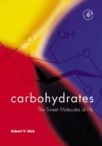 Ebook in inglese Carbohydrates Stick, Robert V.