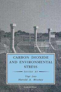 Foto Cover di Carbon Dioxide and Environmental Stress, Ebook inglese di  edito da Elsevier Science