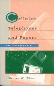 Foto Cover di Cellular Telephones & Pagers: An Overview, Ebook inglese di Stephen Gibson, edito da Elsevier Science