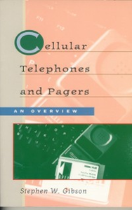 Ebook in inglese Cellular Telephones & Pagers: An Overview Gibson, Stephen