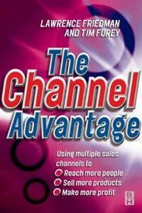 Ebook in inglese Channel Advantage Friedman, Lawrence , Furey, Tim