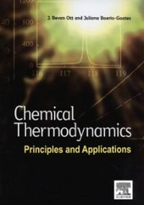 Ebook in inglese Chemical Thermodynamics: Principles and Applications Boerio-Goates, Juliana , Ott, J. Bevan