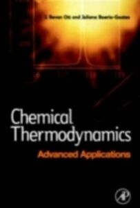 Ebook in inglese Chemical Thermodynamics: Advanced Applications Boerio-Goates, Juliana , Ott, J. Bevan