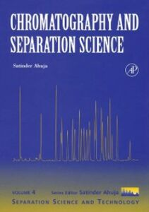 Foto Cover di Chromatography and Separation Science, Ebook inglese di Satinder Ahuja, edito da Elsevier Science