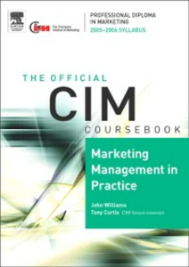 Ebook in inglese CIM Coursebook 05/06 Marketing Management in Practice Williams, John