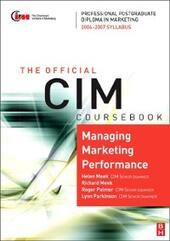 CIM Coursebook 06/07 Managing Marketing Performance