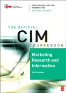 Ebook in inglese CIM Coursebook 06/07 Marketing Research and Information Housden, Matthew
