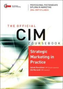 Foto Cover di CIM Coursebook 06/07 Strategic Marketing in practice, Ebook inglese di Ebi Marandi,Ashok Ranchhod, edito da Elsevier Science