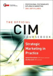 Ebook in inglese CIM Coursebook 06/07 Strategic Marketing in practice Marandi, Ebi , Ranchhod, Ashok