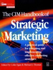 Foto Cover di CIM Handbook of Strategic Marketing, Ebook inglese di COLIN EGAN, edito da Elsevier Science