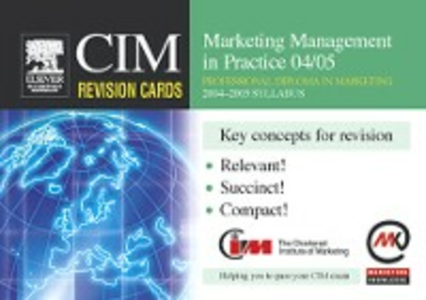 Ebook in inglese CIM Revision Cards: Marketing Management in Practice 04/05 Knowledge, Marketing