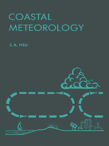 Ebook in inglese Coastal Meteorology Hsu, Shih-Ang